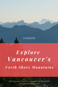 Vancouver North Shore Mountains - Fins the best hikes for your level of hiking experience