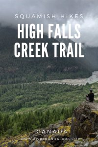 High Falls Creek Loop - A great hike with a waterfall and epic views near Squamish in Canada
