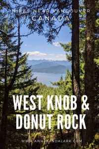 West Knob and Donut Rock - Hikes near Vancouver, Canada