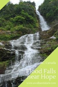 Flood Falls - Easy to reach waterfall near Hope, BC