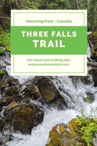 Three Falls Trail in Manning Park - Shadow Falls