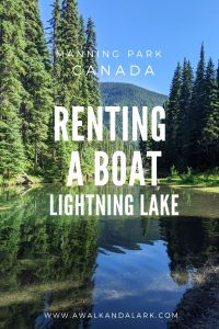 Rent a Boat in Manning Park on Lightning Lake