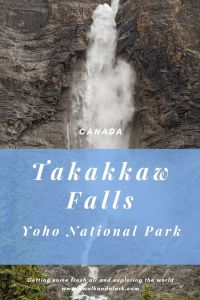 Takakkaw Falls in Yoho National Park - the best waterfall to drive to in the Rockies