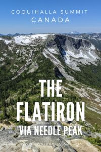 The Flatiron via Needle Peak - Stunning hike in the Coquihalla Summit area