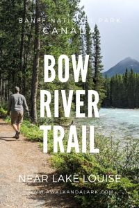 Bow River Trail - Pretty hike near Lake Louise