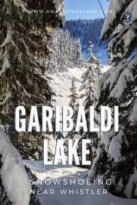 Garibaldi Lake in the snow - Snowshoe trails near Whistler
