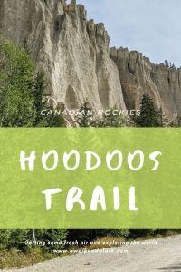 Hoodoos Trail - Columbia Valley in the Canadian Rockies