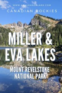 Mount Revelstoke National Park hikes - Meadows in the Sky to Miller Lake and Eva Lake - Canada