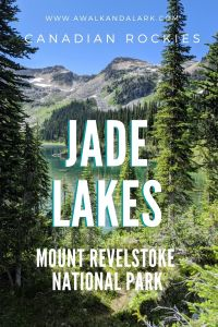 Beautiful Jade Lakes - in Mount Revelstoke National Park, Canada