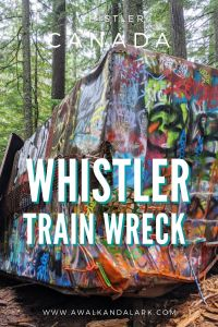 Whistler Train Wreck - a cool historic area in the forest near Whistler