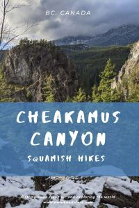 Cheakamus Canyon - Easy hike with epic views near Squamish, Canada