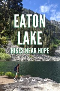 Eaton Lake - Beautiful alpine lake near Hope for hiking or camping