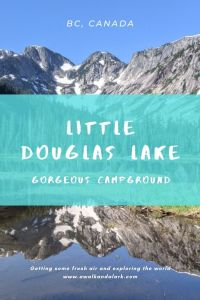 Little Douglas Lake - Fantastic campground in BC, Canada