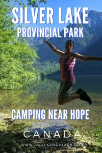 Silver Lake Provincial Park - gorgeous campground near Hope, BC