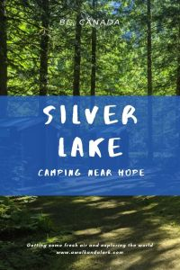 Silver Lake Provincial Park - pretty area to camp near Hope, BC