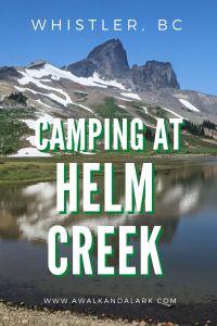 Camping at Helm Creek near Whistler, BC