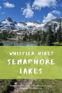 Semaphore Lakes - Beautiful Alpine hike near Whistler and Pemberton