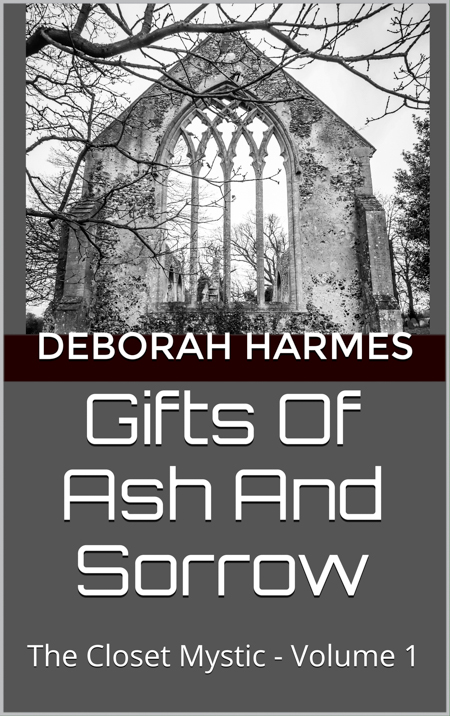 Gifts of Ash and Sorrow - COVER Ebook Edition