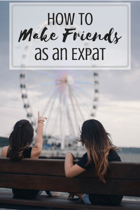 How to make friends as an expat