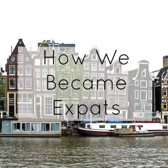 How We Became Expats
