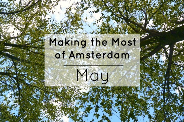 Making the Most of Amsterdam