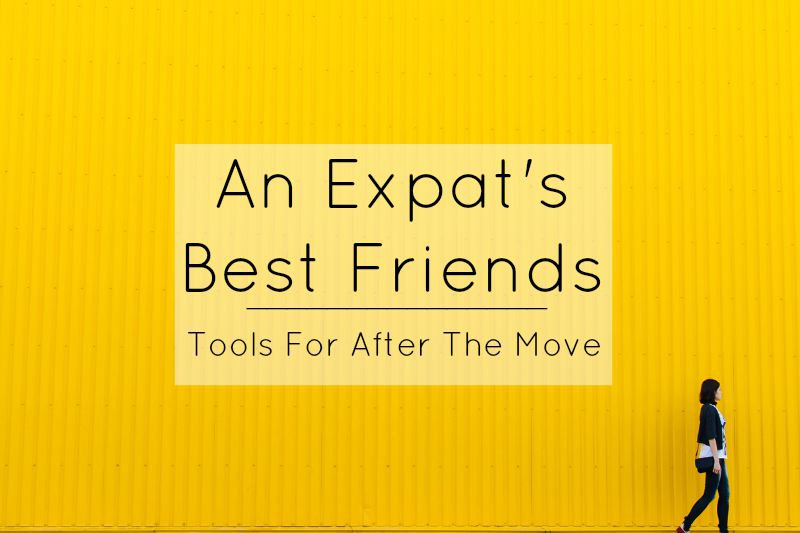 The Expat's Guide: Tools For After The Move
