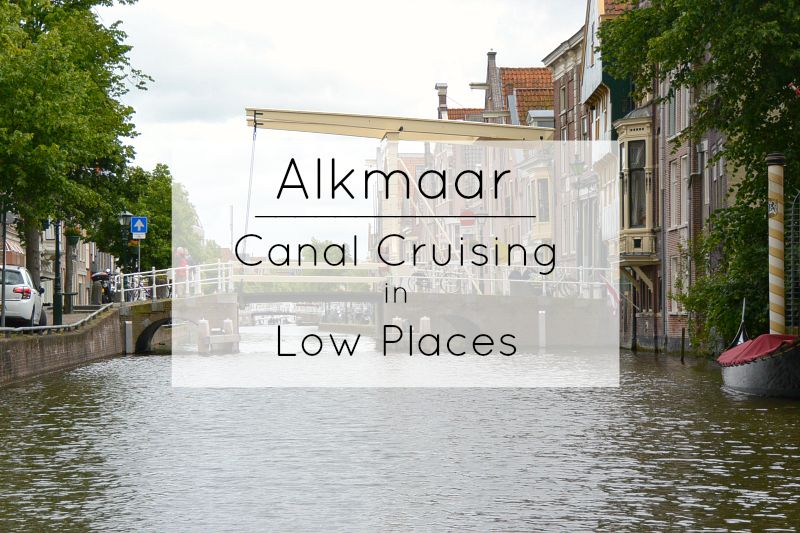 Alkmaar: Canal Cruising in Low Places