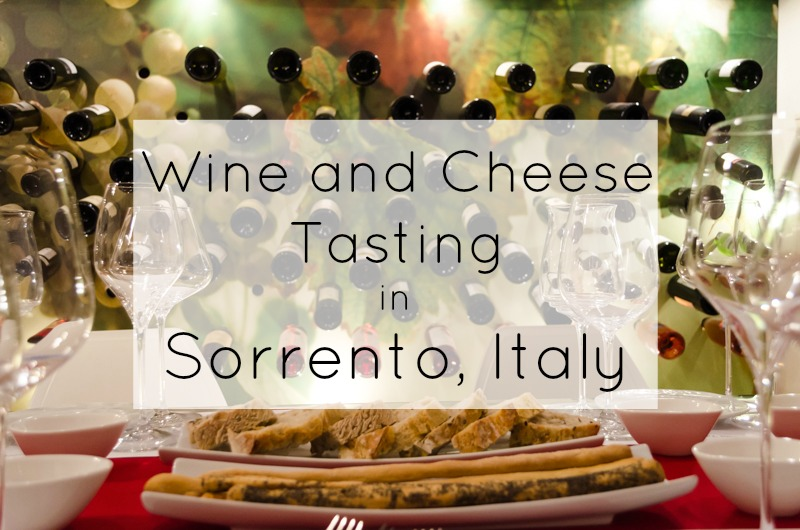 Wine and Cheese Tasting in Sorrento Italy Title