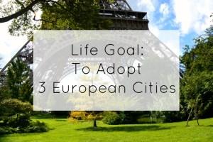 Adopt 3 European Cities