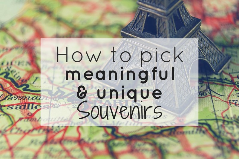 How to pick unique souvenirs