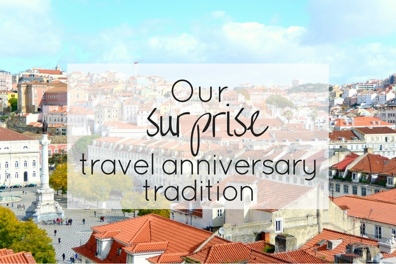 Our surprise travel anniversary tradition