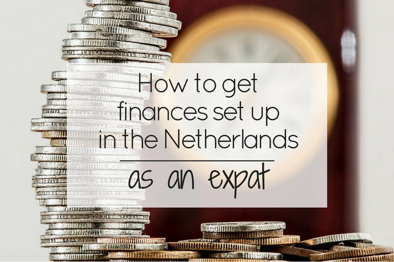How to get finances set up in the Netherlands as an expat