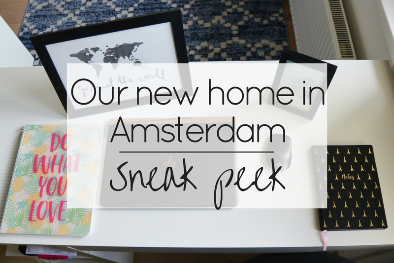 Our new home in Amsterdam: Sneak peek