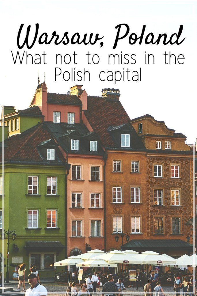 Warsaw, Poland, What not to Miss in the Polish Capital