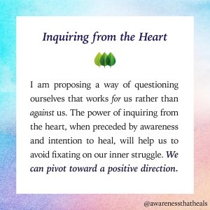 Inquiry from the Heart