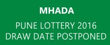 MHADA Pune Lottery 2016 Draw Postponed