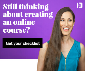 Still thinking about creating an online course? Get your checklist