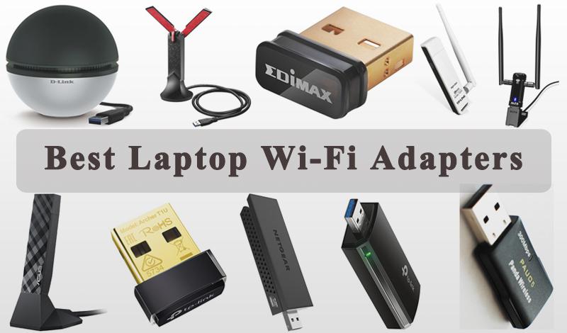 Best Laptop Wi-Fi Adapters