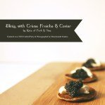 {Recipe} Blinis with Crème Fraîche and Caviar