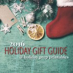 Holiday Prep + Well Crafted Gift Guide