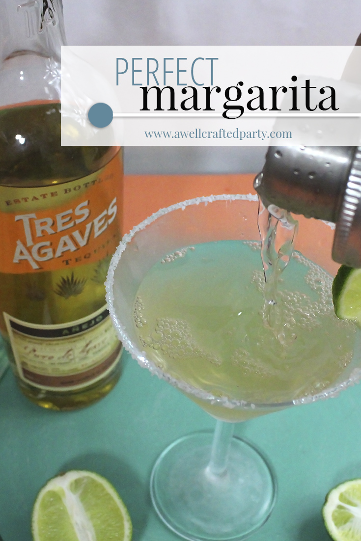 Perfect Margarita - A Well Crafted Party
