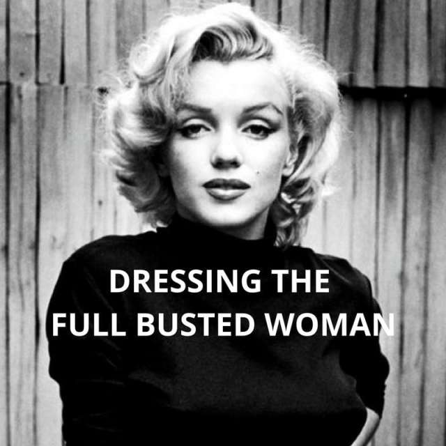 Tips for dressing the full busted woman on A Well Styled Life