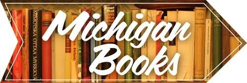 Michigan Books Project–May
