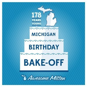 Michigan Birthday Bakeoff - The Awesome Mitten