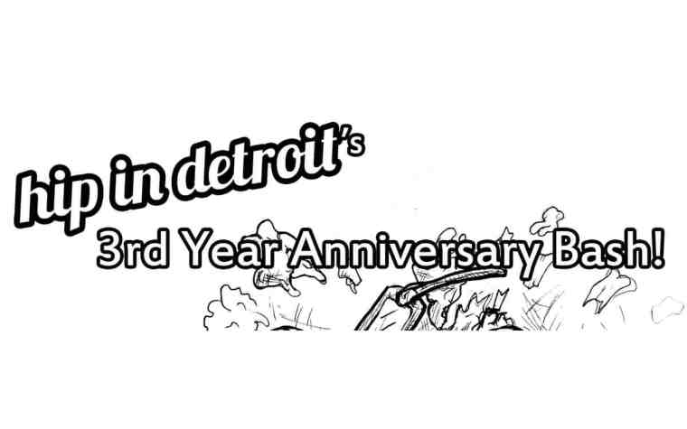 Celebrating Three Years of Hip in Detroit - Awesome Mitten