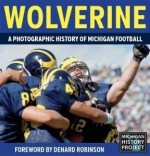 Wolverine:A Photographic History of Michigan Football