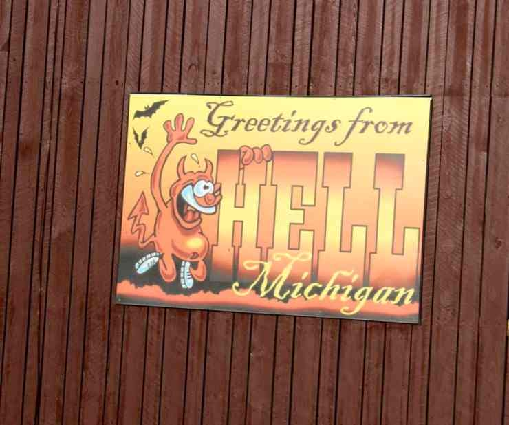 As you'd expect, the theme of Hell is everywhere in Hell, MI. Photo by Michele Eichstead