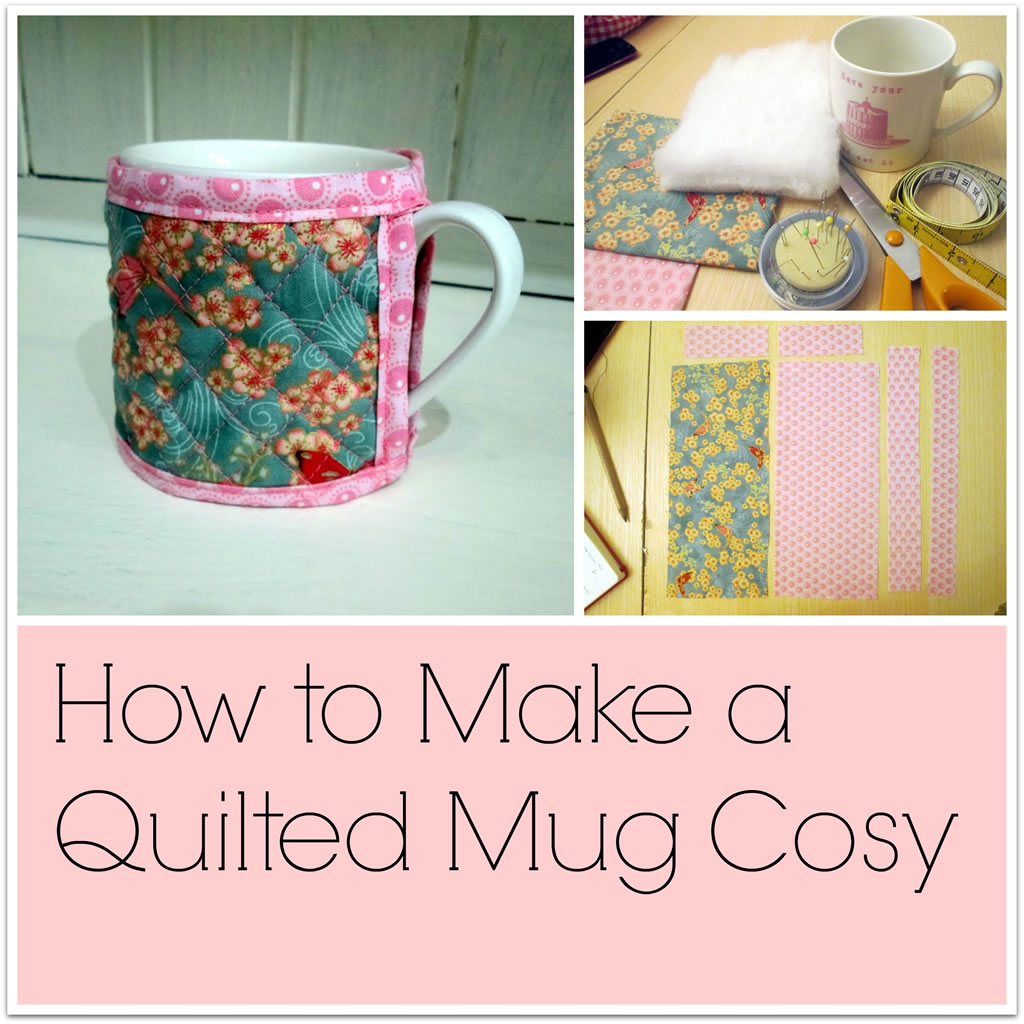 How To Make A Quilted Mug Cosy