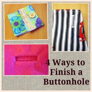 how to finish a buttonhole