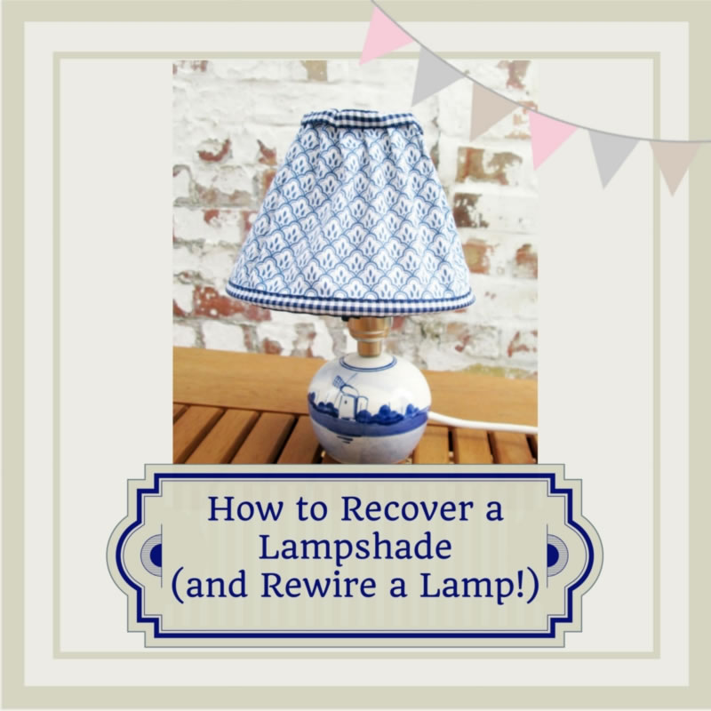 How to recover a lampshade and rewire a lamp how to recover a lampshade keyboard keysfo Images